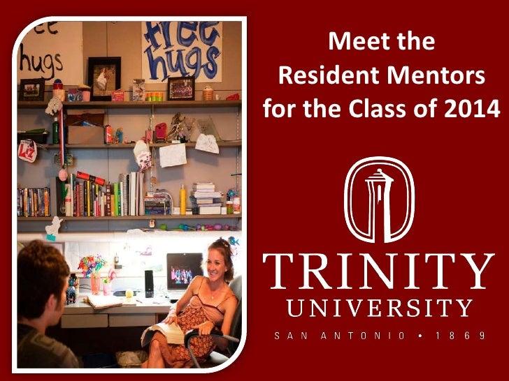 Meet the Trinity University Resident Mentors