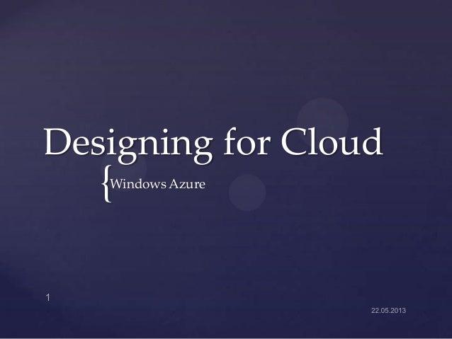 Designing for Cloud