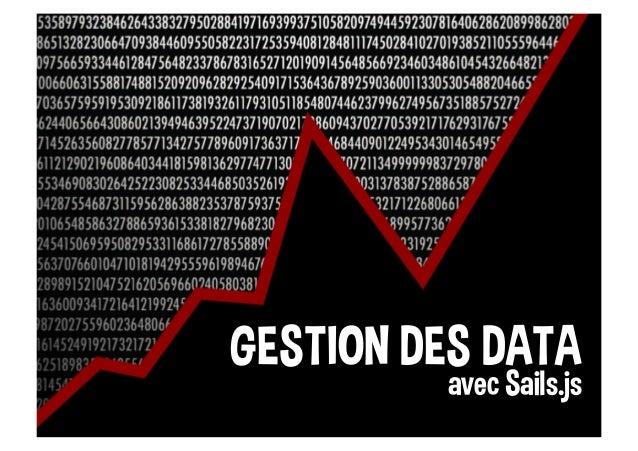 GESTION DES DATA avec Sails.js