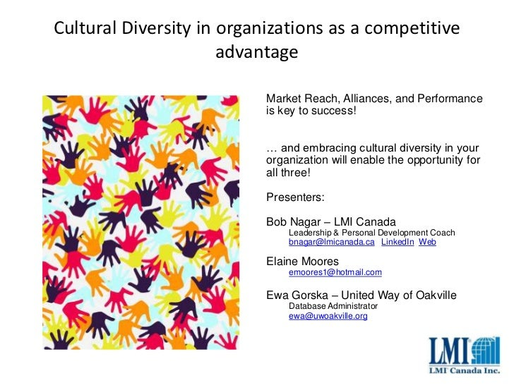 Cultural Diversity in organizations as a competitive                      advantage                           Market Reach...