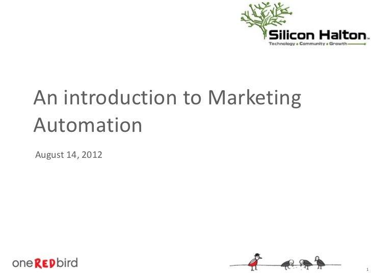 An introduction to MarketingAutomationAugust 14, 2012                               1