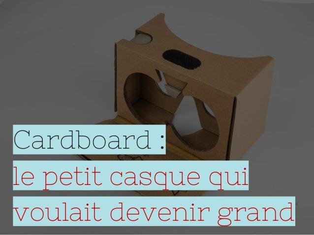 Cardboard : le petit casque qui voulait devenir grand