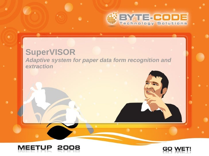 SuperVISOR Adaptive system for paper data form recognition and extraction