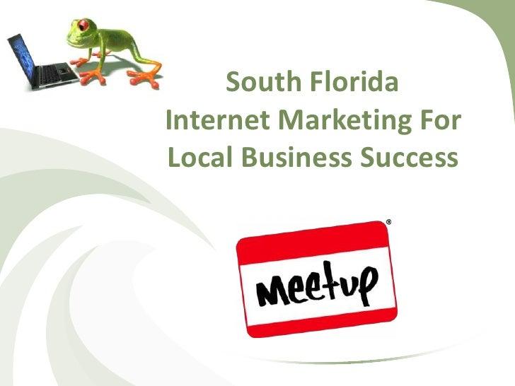 Internet Marketing Meet Up- First Presentation