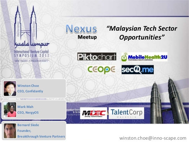 """Malaysian Tech Sector                                Meetup      Opportunities""Winston ChoeCEO, ConfidantlyMark MahCEO, N..."
