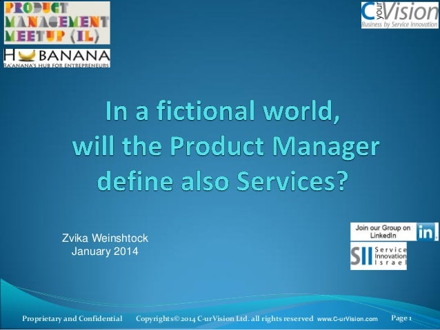 In a fictional world,will Product Manager define also Services?