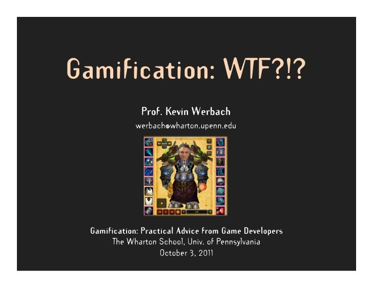 Gamification: WTF?!?