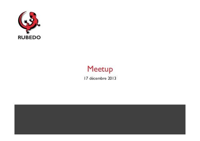Meetup 17 décembre 2013