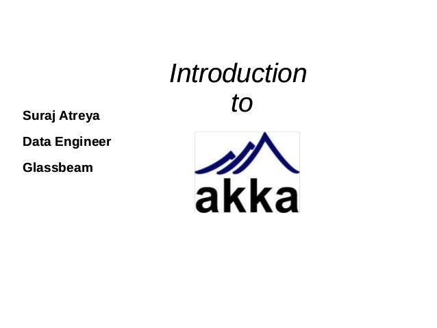Suraj Atreya Data Engineer Glassbeam  Introduction to