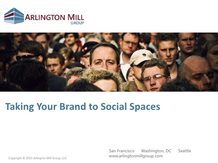 Taking Your Brand to Social Spaces