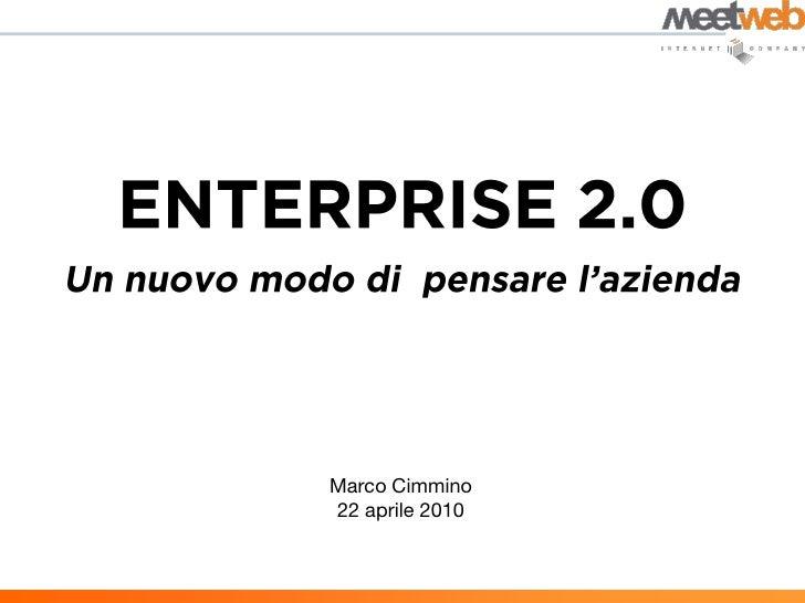 Enterprise 2.0 - un nuovo modo di pensare l'azienda