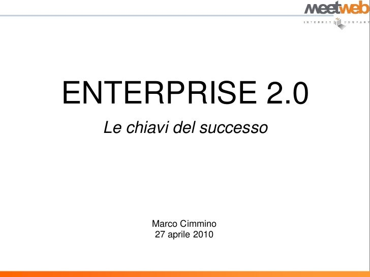 Le chiavi del successo di una enterprise 2.0