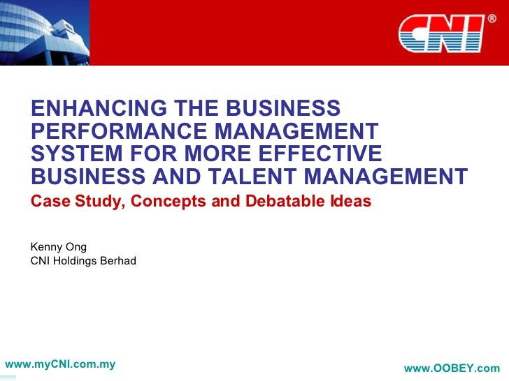 ENHANCING THE BUSINESS PERFORMANCE MANAGEMENT SYSTEM FOR MORE EFFECTIVE BUSINESS AND TALENT MANAGEMENT Case Study, Concept...