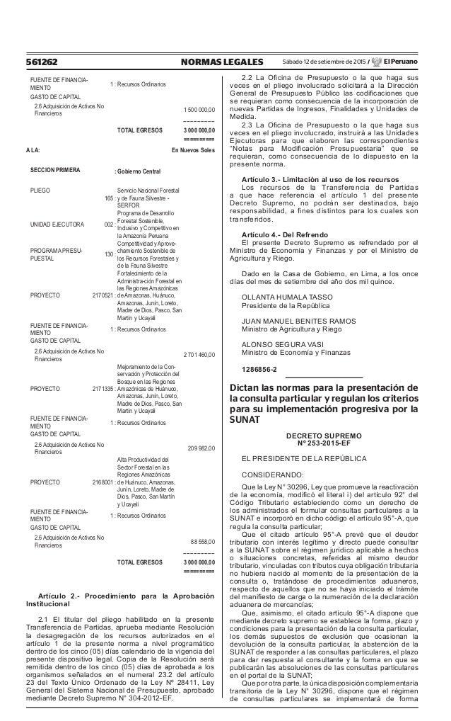 561262 NORMAS LEGALES Sábado 12 de setiembre de 2015 / El Peruano FUENTE DE FINANCIA- MIENTO 1 : Recursos Ordinarios GASTO...