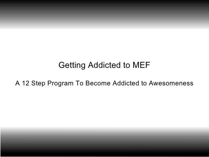 Mef 12 step program