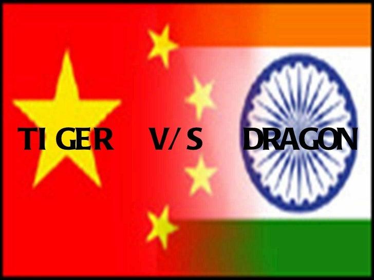 TIGER  V/S  DRAGON