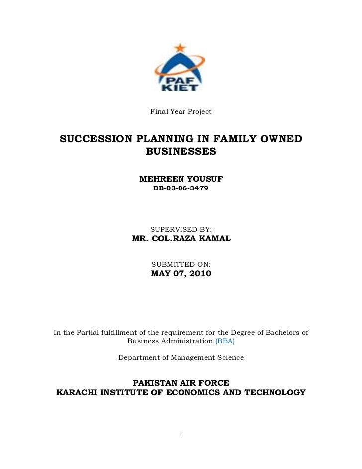 Final Year Project SUCCESSION PLANNING IN FAMILY OWNED             BUSINESSES                         MEHREEN YOUSUF      ...