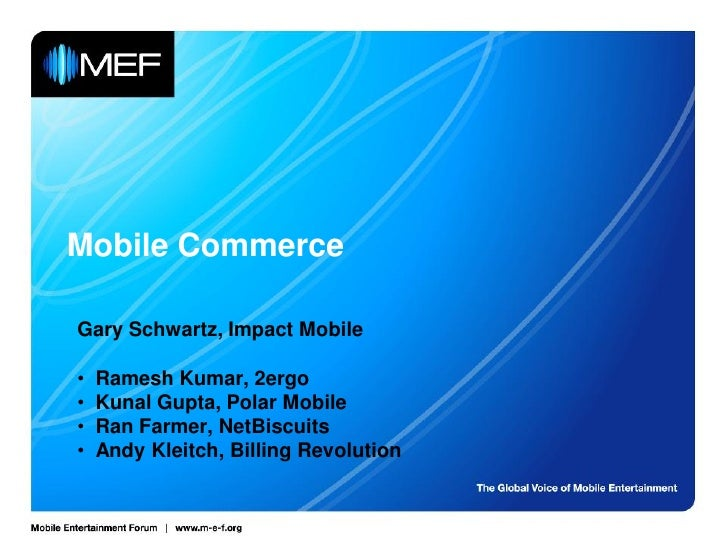 Mobile Entertainment Forum Introduction to M-Commerce