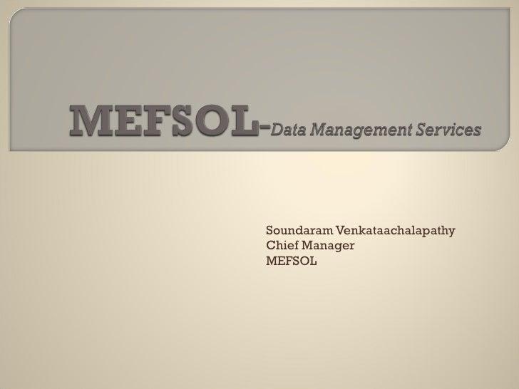 Soundaram Venkataachalapathy Chief Manager MEFSOL