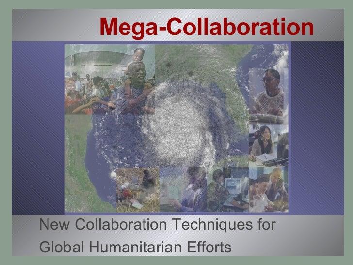 Mega Collaboration