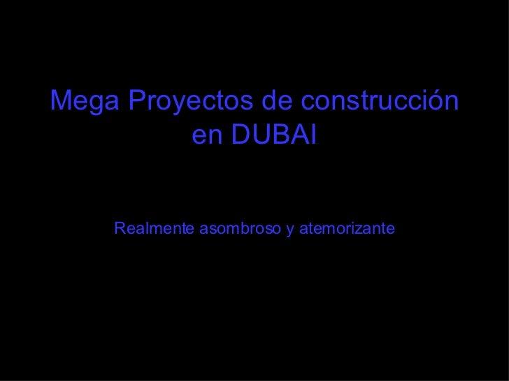Mega Proyectos De ConstruccióN En Dubai