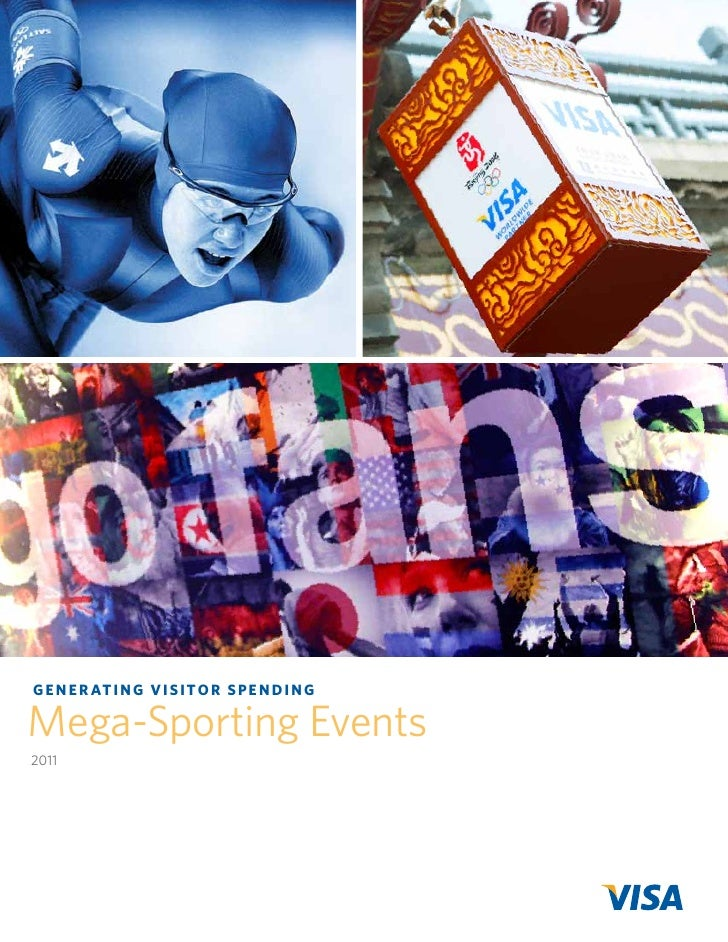 G E N E R AT I N G V I s I T o R s P E N D I N GMega-Sporting Events2011