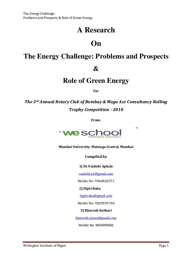 A Research On The Energy Challenge: Problems and Prospects & Role of Green Energy