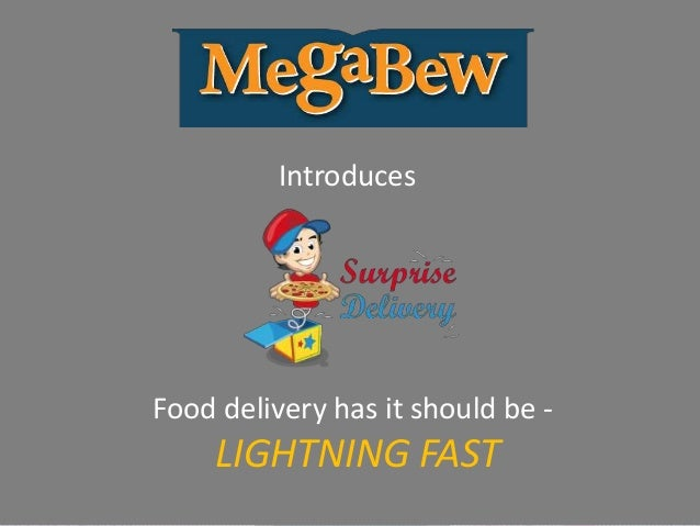 Introduces Food delivery has it should be - LIGHTNING FAST