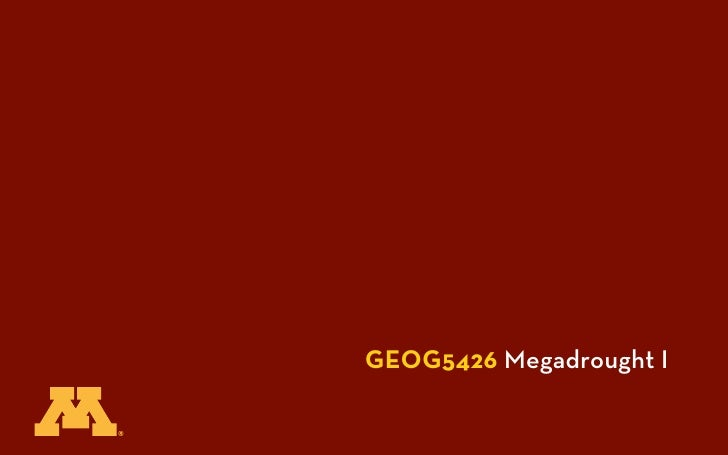 GEOG5426 Megadrought I