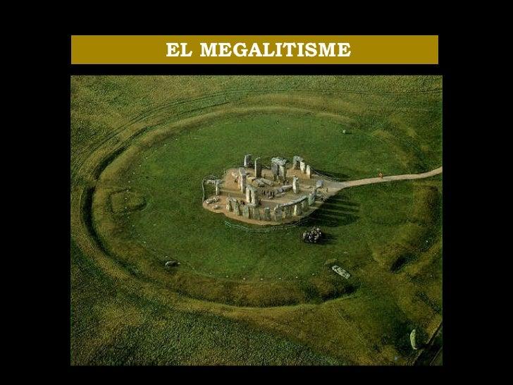 EL MEGALITISME