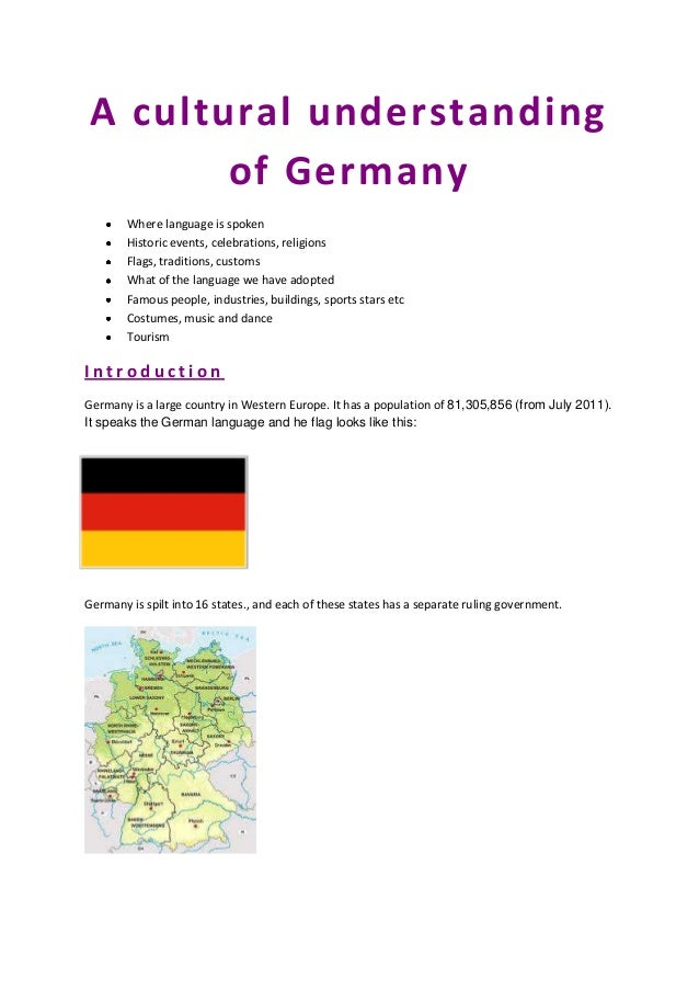 A cultural understanding        of Germany        Where language is spoken        Historic events, celebrations, religions...