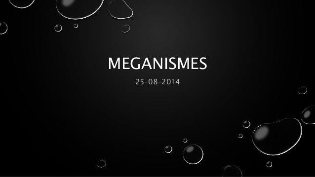 MEGANISMES  25-08-2014