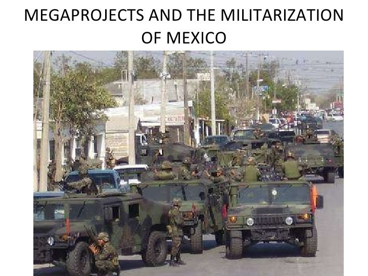 Megaprojects militarization