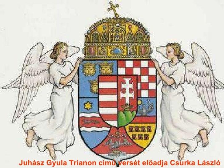 Juhász Gyula Trianon című versét előadja Csurka László