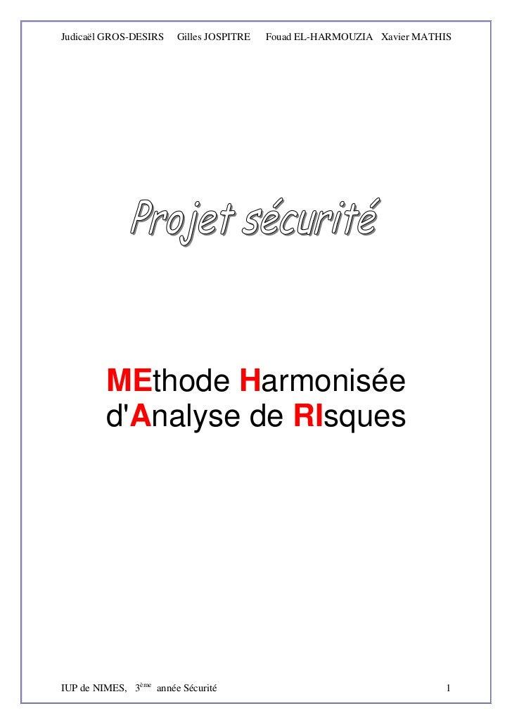 Judicaël GROS-DESIRS    Gilles JOSPITRE   Fouad EL-HARMOUZIA Xavier MATHIS         MEthode Harmonisée         dAnalyse de ...