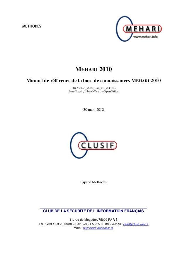 METHODESMEHARI 2010Manuel de référence de la base de connaissances MEHARI 2010DB-Mehari_2010_Exc_FR_2-14.xlsPour Excel , L...