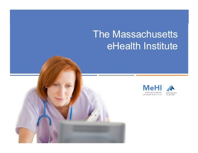 The Massachusetts eHealth Institute