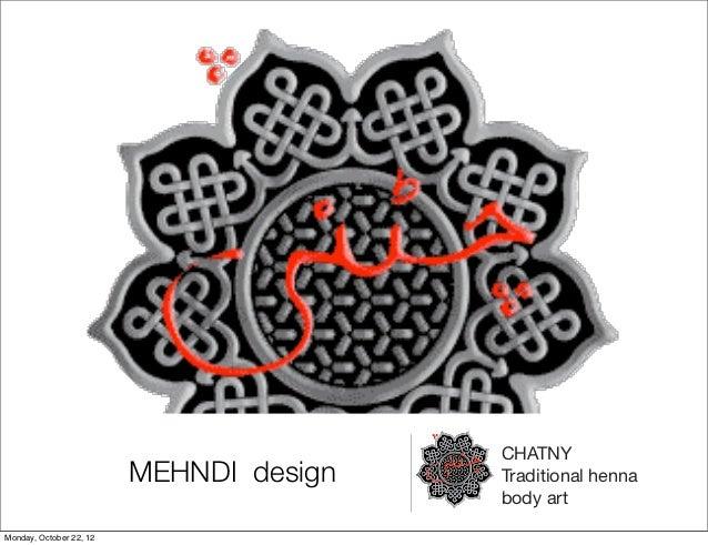 CHATNY                         MEHNDI design   Traditional henna                                         body artMonday, O...