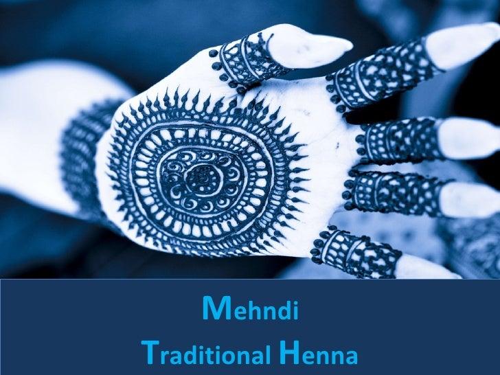 Mehndi traditional henna