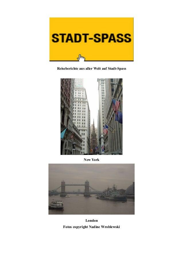 Reiseberichte aus aller Welt auf Stadt-Spass New York London Fotos copyright Nadine Wroblewski