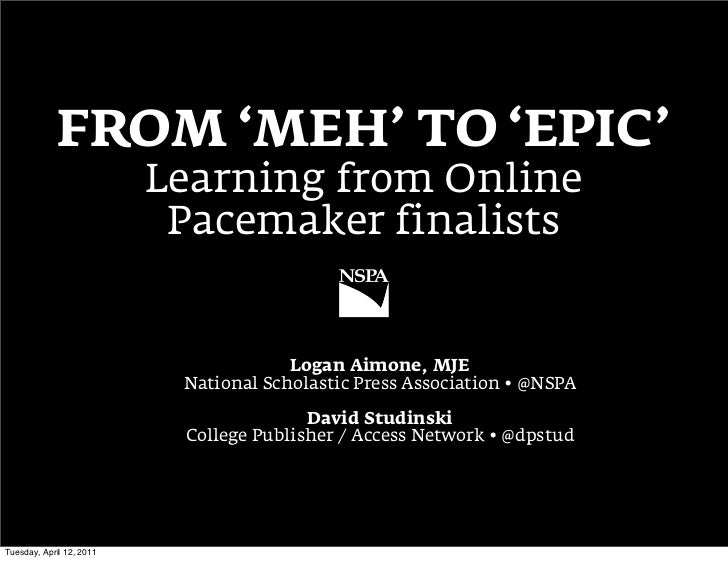 Meh to Epic: Learn from Online Pacemakers