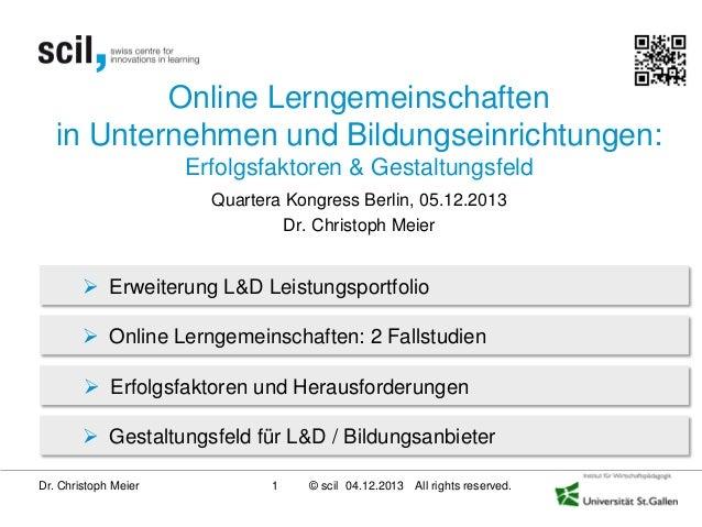 Online Lerngemeinschaften in Unternehmen und Bildungseinrichtungen: Erfolgsfaktoren & Gestaltungsfeld Quartera Kongress Be...
