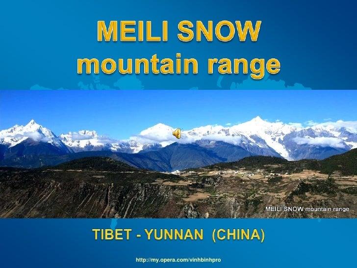 MEILI SNOW mountain range (YUNNAN -CHINA)