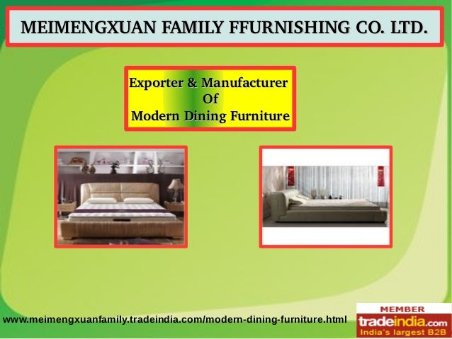 MEIMENGXUAN FAMILY FFURNISHING CO. LTD.MEIMENGXUAN FAMILY FFURNISHING CO. LTD. Exporter & Manufacturer Exporter & Manufact...
