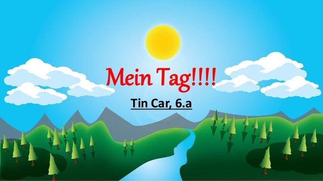 Mein Tag!!!! Tin Car, 6.a