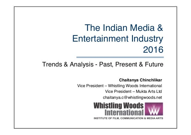 indias media and entertainment industry Industry refers to the people or companies  indian film industry is just not restricted to fun and entertainment and earning profits but is also one of the.
