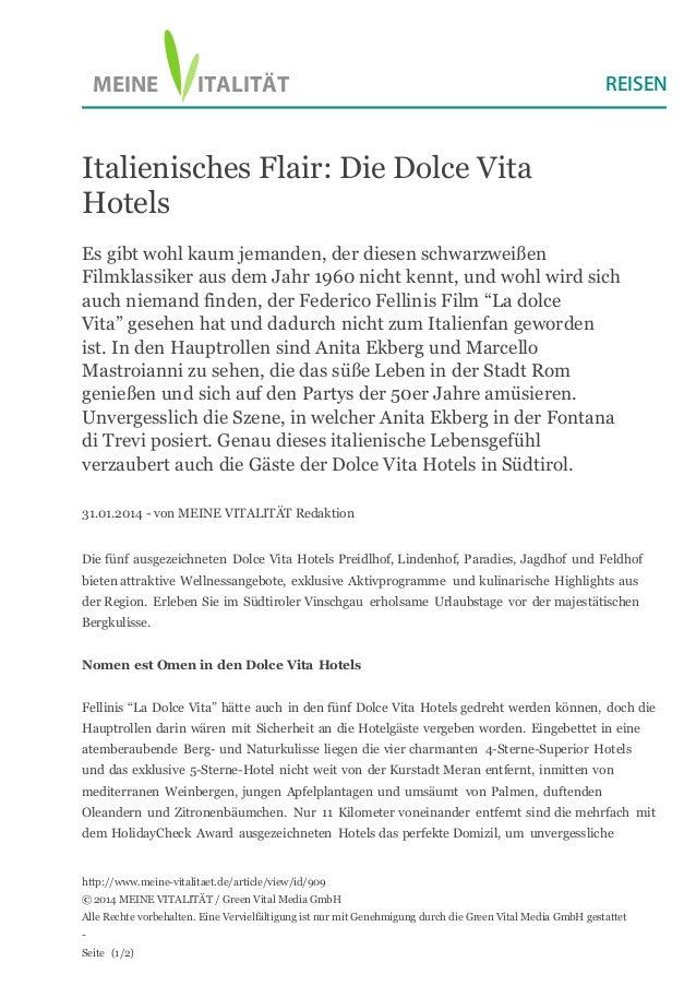 ITALITÄTMEINE Italienisches Flair: Die Dolce Vita Hotels Es gibt wohl kaum jemanden, der diesen schwarzweißen Filmklassike...