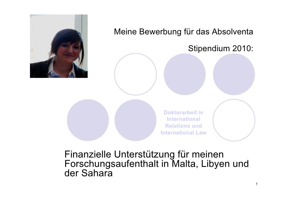 Meine Bewerbung für das Absolventa                                  Stipendium 2010:                            Doktorarbe...
