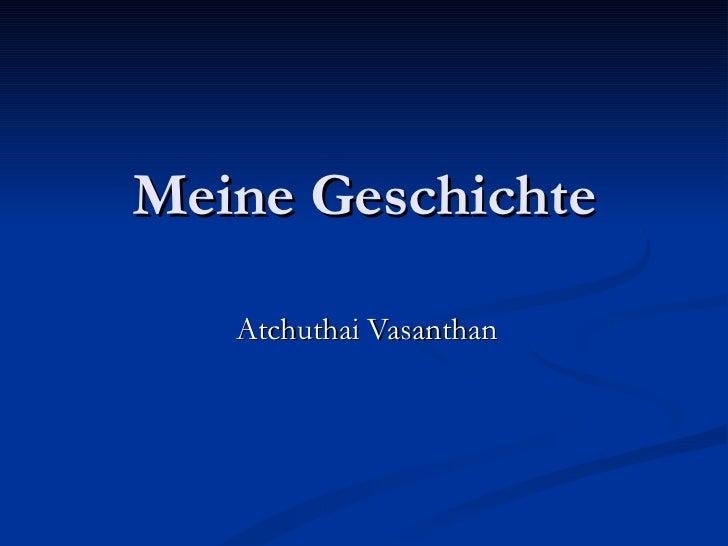 Meine Geschichte Atchuthai Vasanthan