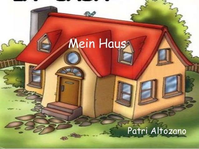 Mein Haus Patri Altozano